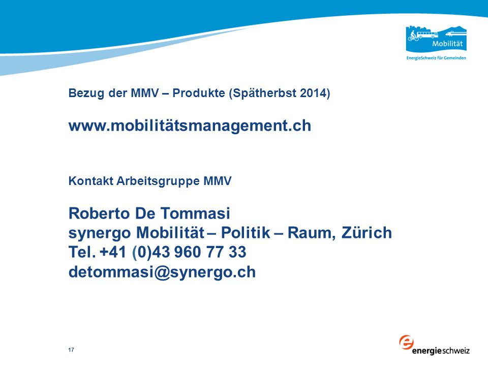 Bezug der MMV – Produkte (Spätherbst 2014) www. mobilitätsmanagement