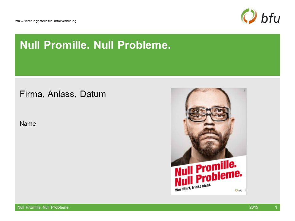 Null Promille. Null Probleme.