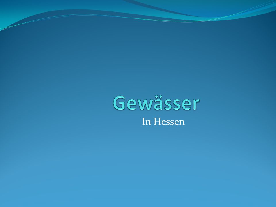 Gewässer In Hessen
