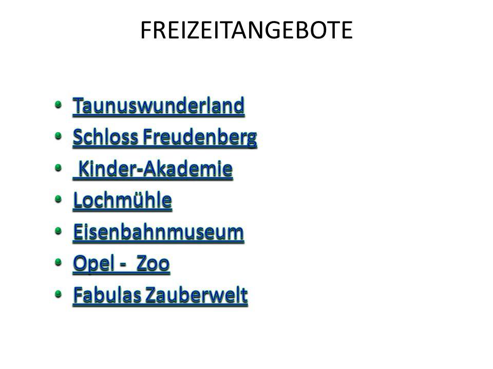 FREIZEITANGEBOTE Taunuswunderland Schloss Freudenberg Kinder-Akademie