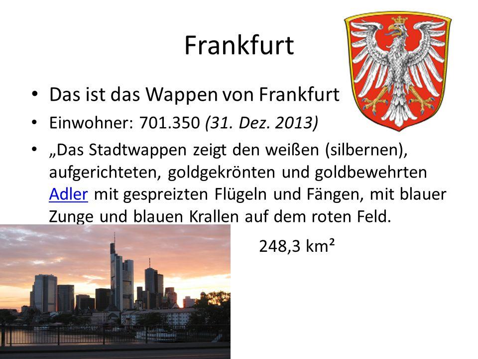 Frankfurt Das ist das Wappen von Frankfurt
