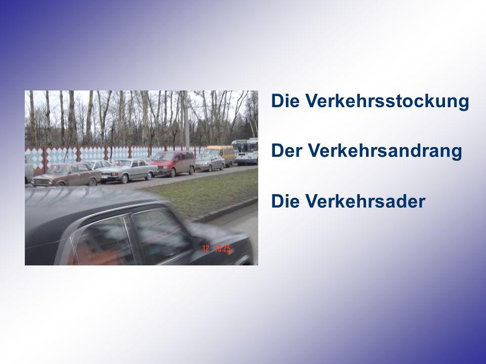 Die Verkehrsstockung Der Verkehrsandrang Die Verkehrsader