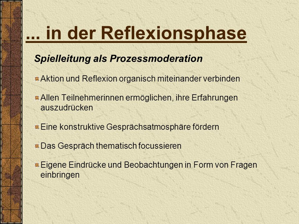 ... in der Reflexionsphase