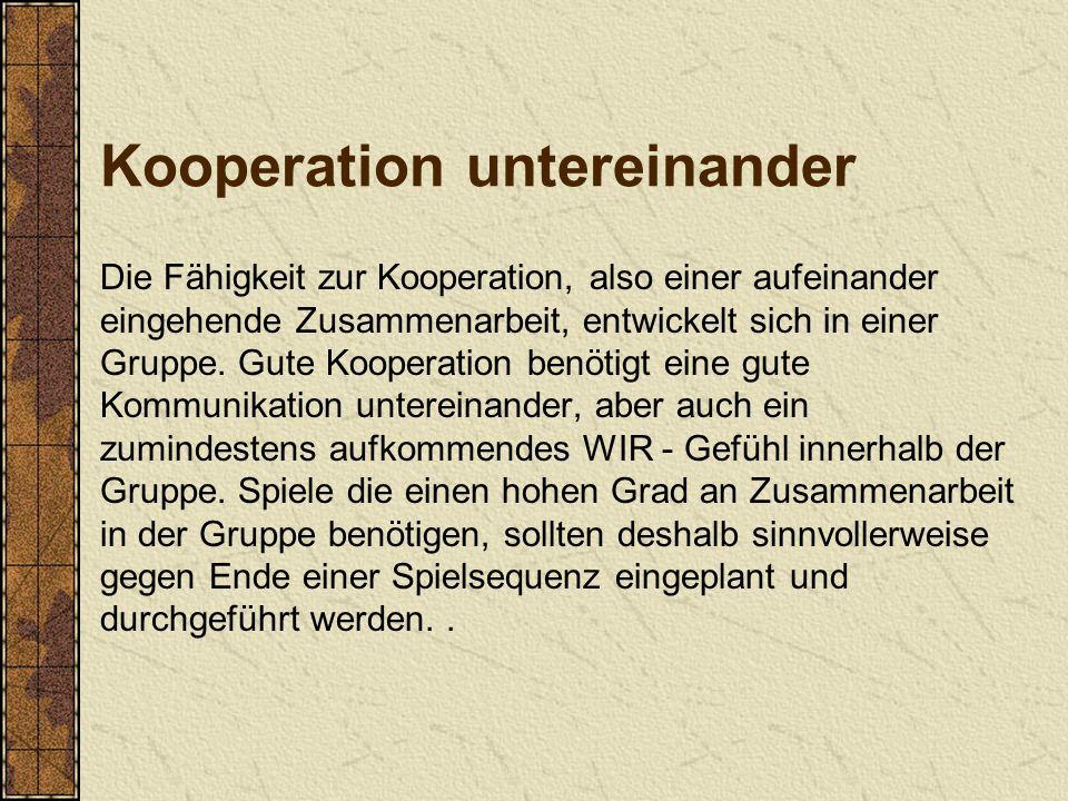 Kooperation untereinander
