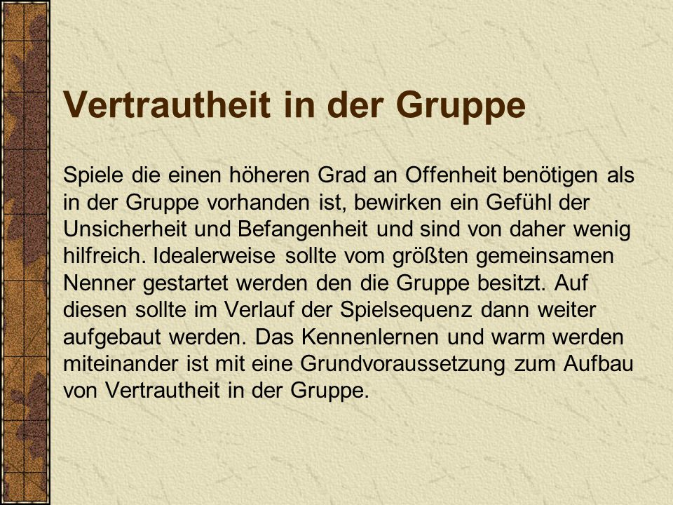 Vertrautheit in der Gruppe