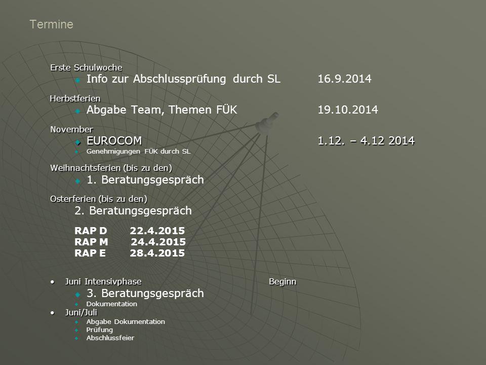 Termine Info zur Abschlussprüfung durch SL 16.9.2014