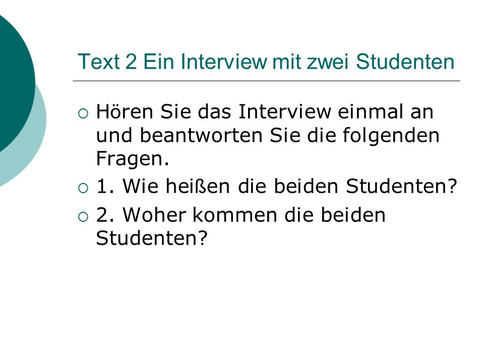 Text 2 Ein Interview mit zwei Studenten
