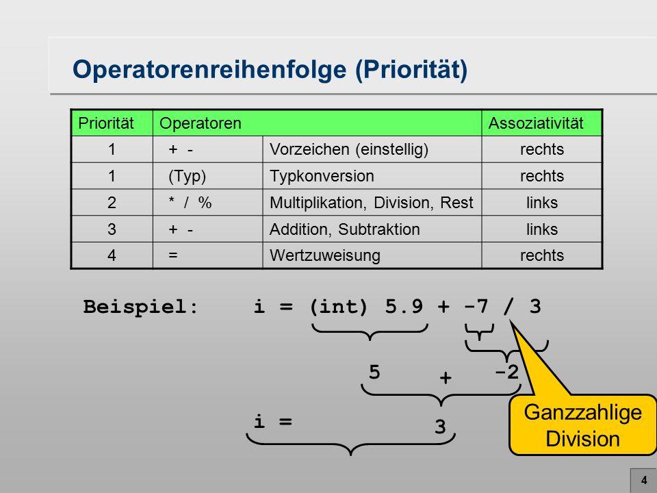 Operatorenreihenfolge (Priorität)