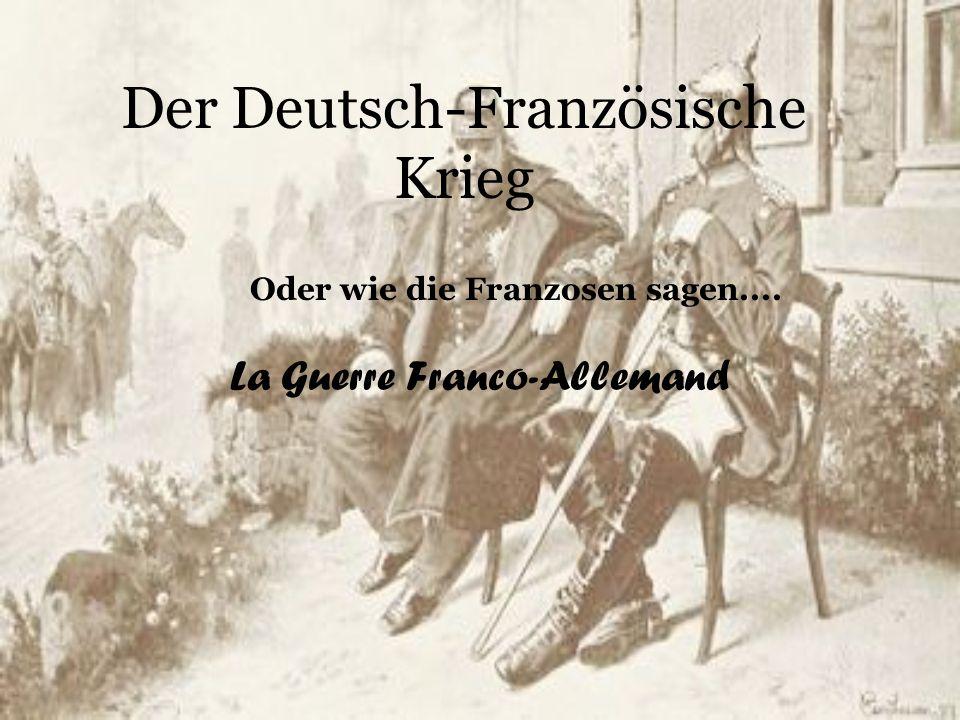 Der Deutsch-Französische Krieg