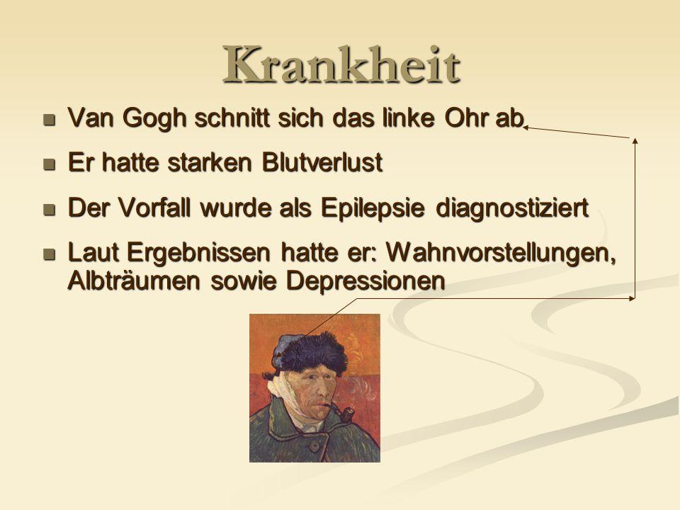 Krankheit Van Gogh schnitt sich das linke Ohr ab