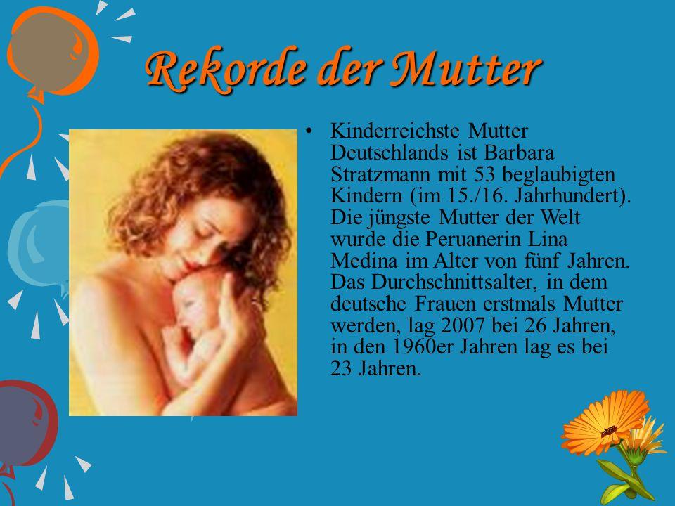 Rekorde der Mutter