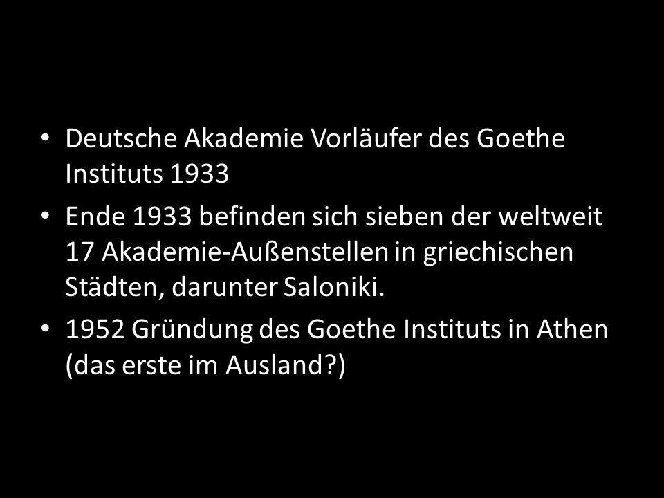 Deutsche Akademie Vorläufer des Goethe Instituts 1933