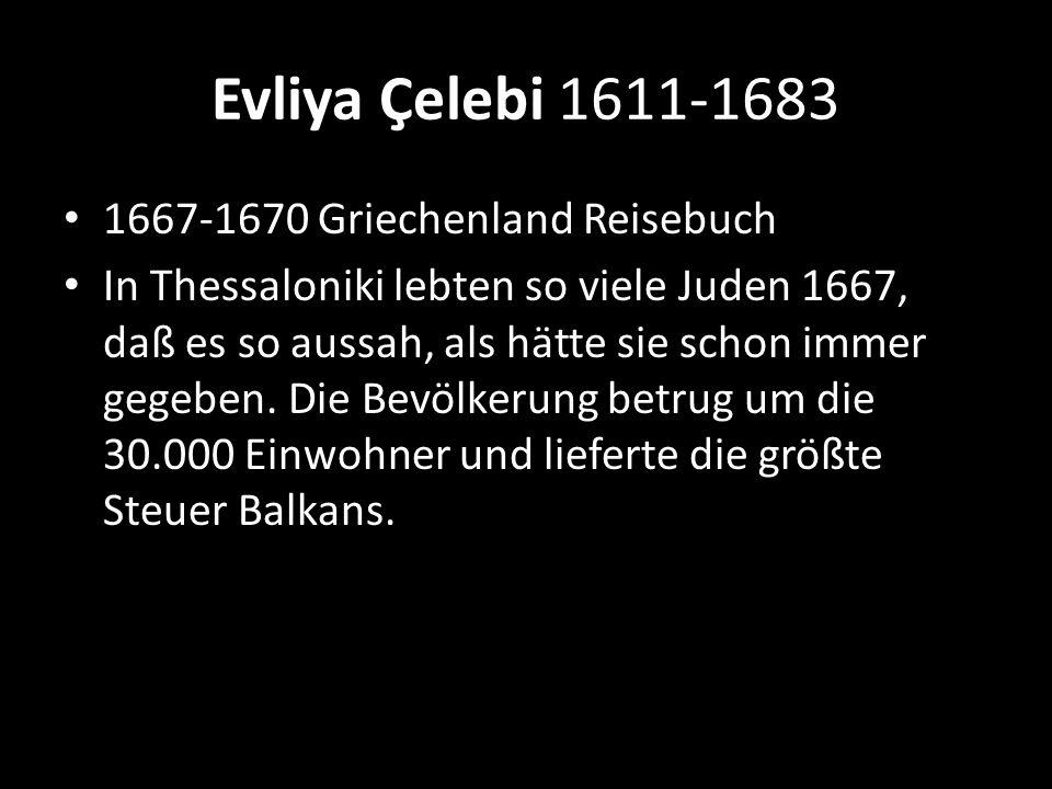 Evliya Çelebi 1611-1683 1667-1670 Griechenland Reisebuch