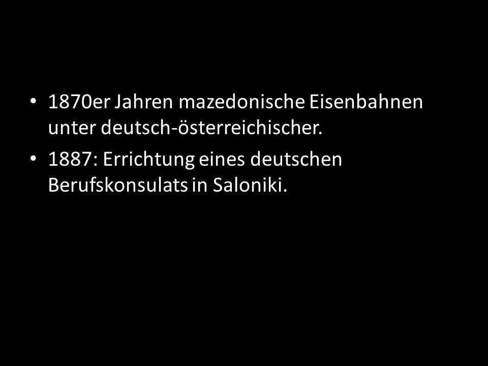1870er Jahren mazedonische Eisenbahnen unter deutsch-österreichischer.