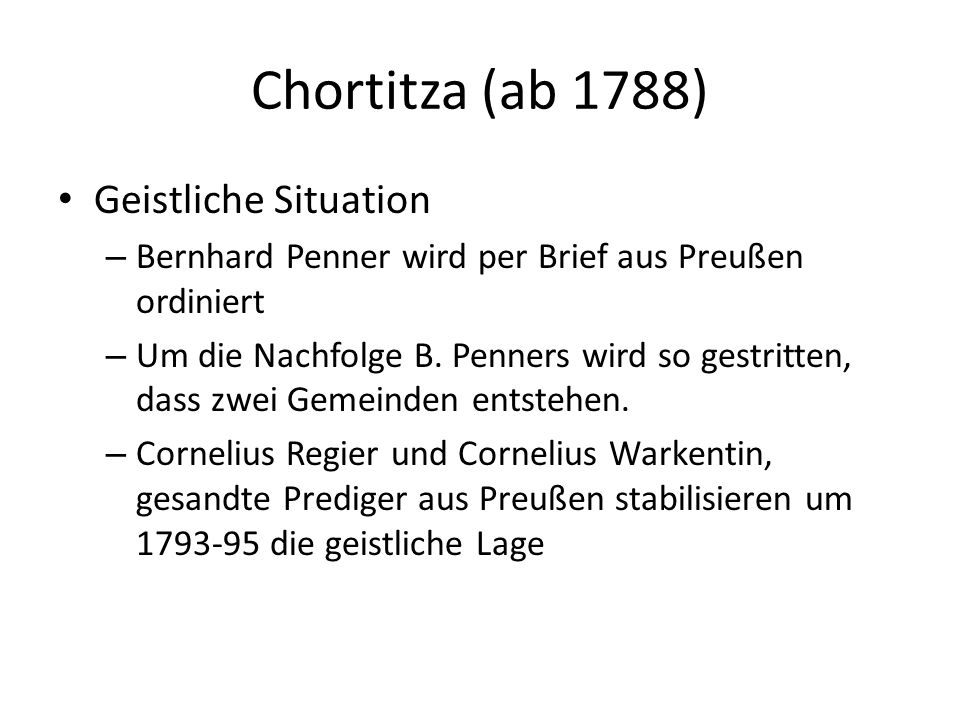 Chortitza (ab 1788) Geistliche Situation