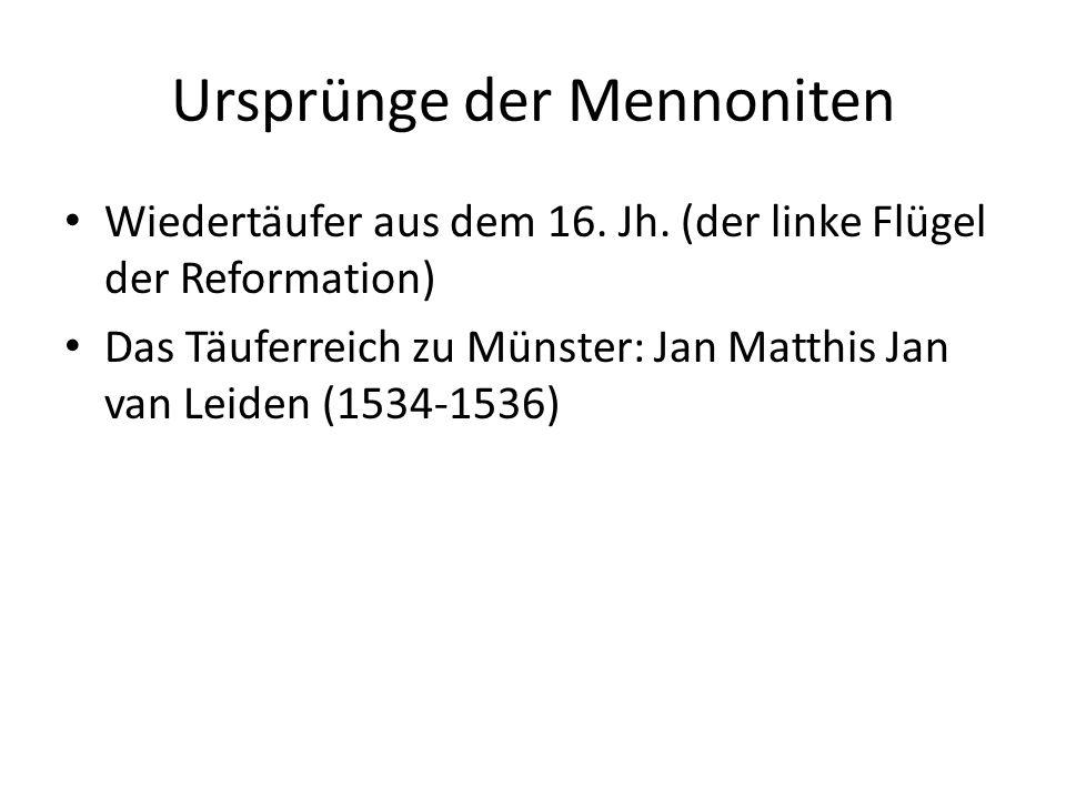 Ursprünge der Mennoniten