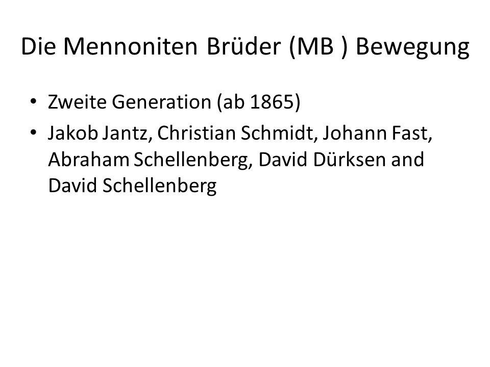 Die Mennoniten Brüder (MB ) Bewegung