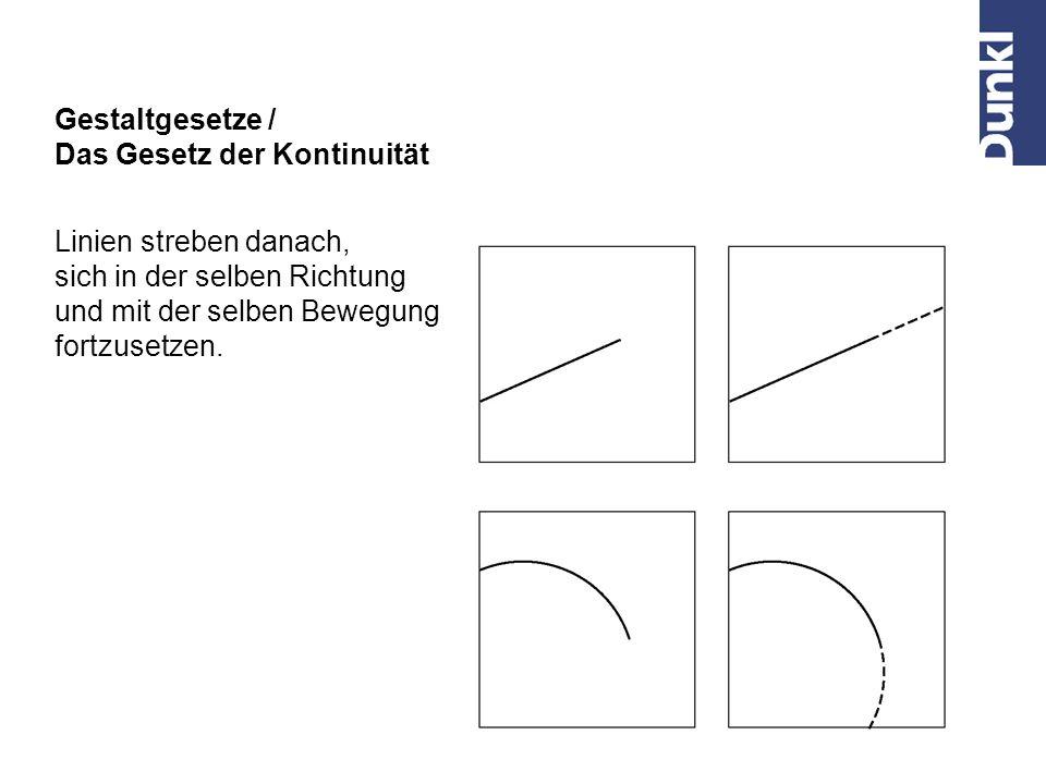 Gestaltgesetze / Das Gesetz der Kontinuität. Linien streben danach, sich in der selben Richtung. und mit der selben Bewegung.