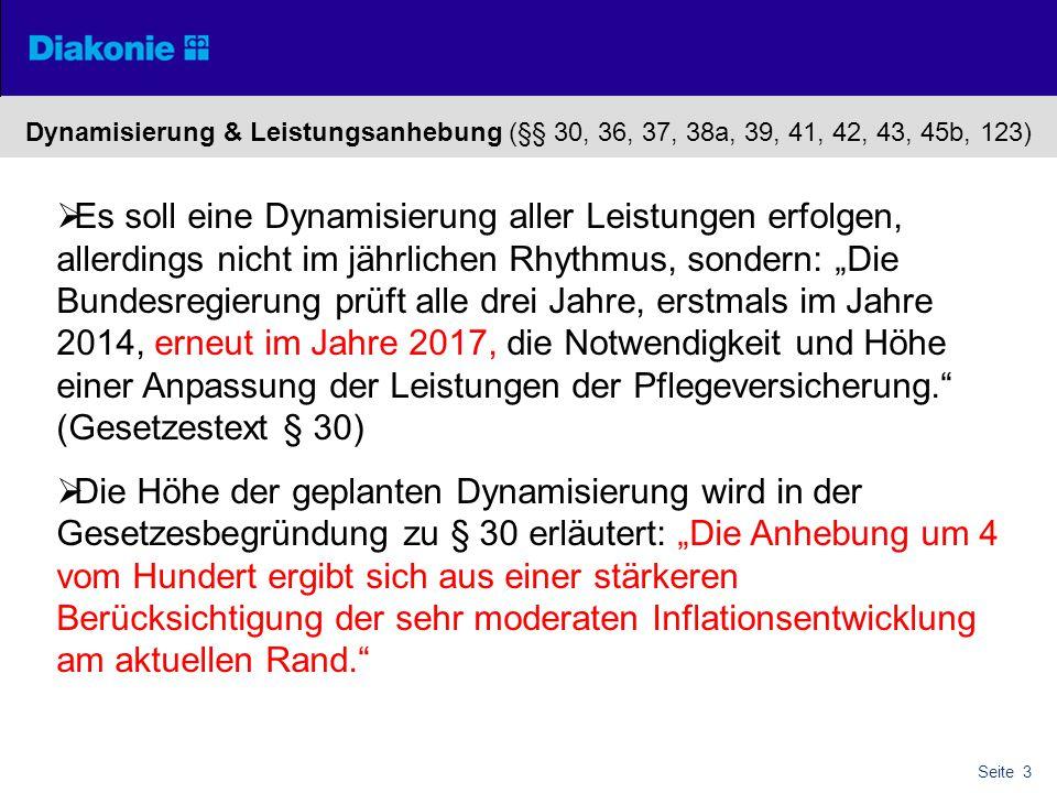 Dynamisierung & Leistungsanhebung (§§ 30, 36, 37, 38a, 39, 41, 42, 43, 45b, 123)