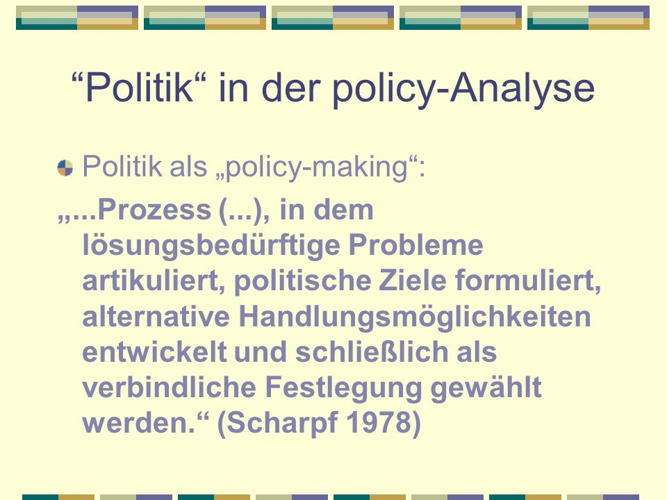 Politik in der policy-Analyse