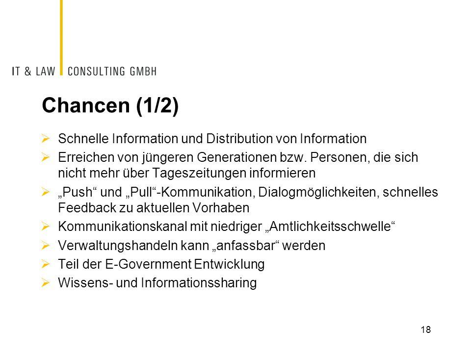 Chancen (1/2) Schnelle Information und Distribution von Information