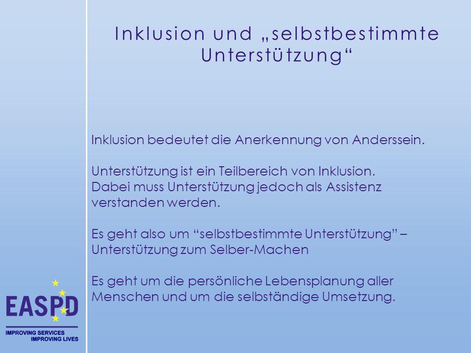 """Inklusion und """"selbstbestimmte Unterstützung"""