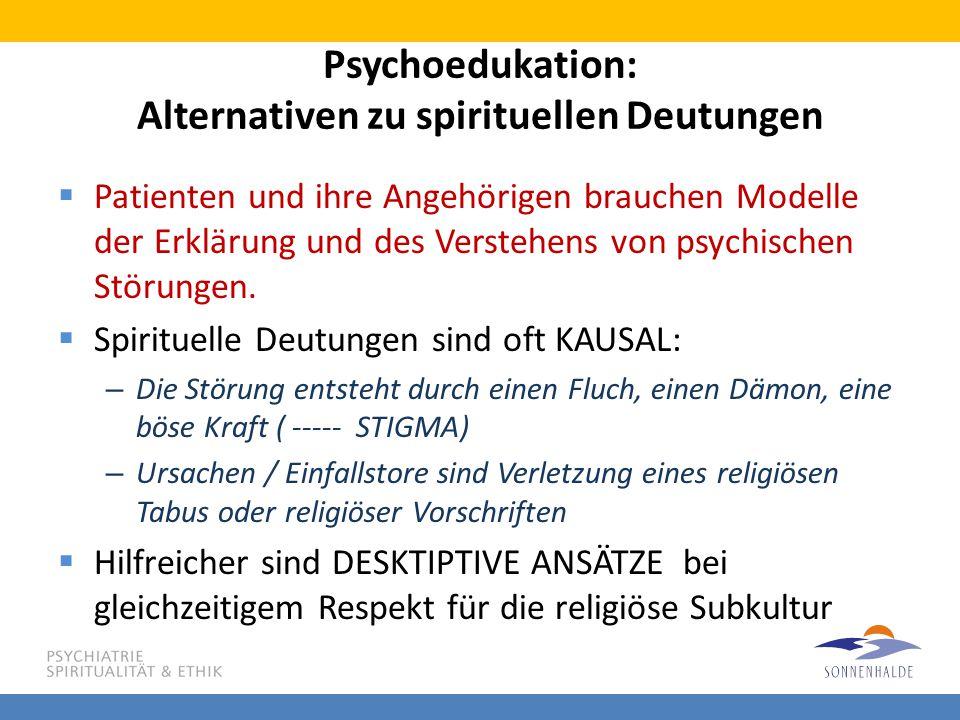 Psychoedukation: Alternativen zu spirituellen Deutungen