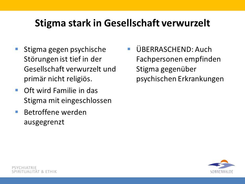 Stigma stark in Gesellschaft verwurzelt