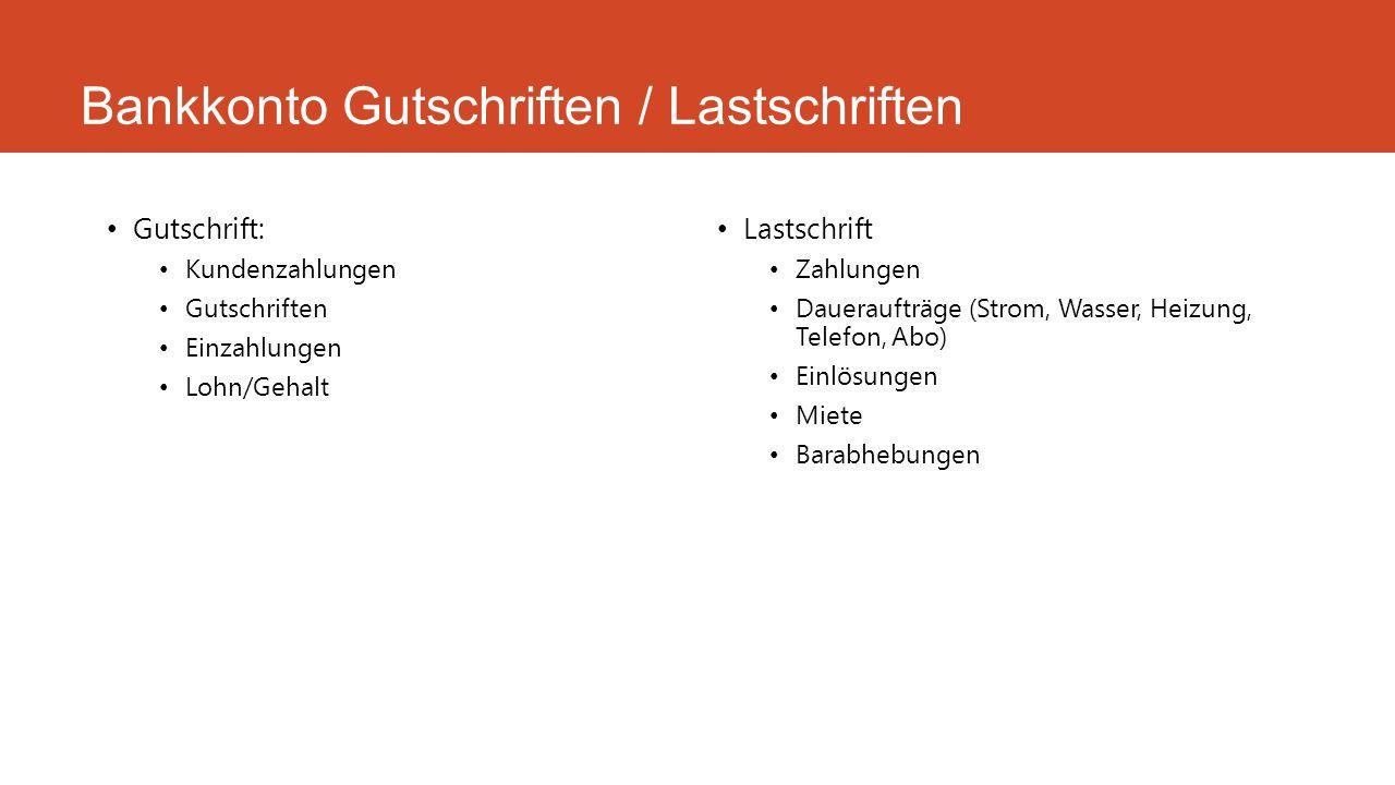 Bankkonto Gutschriften / Lastschriften