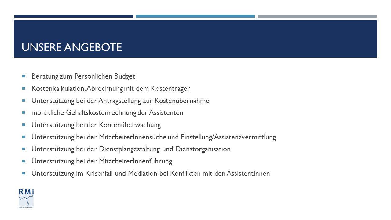 Unsere Angebote Beratung zum Persönlichen Budget