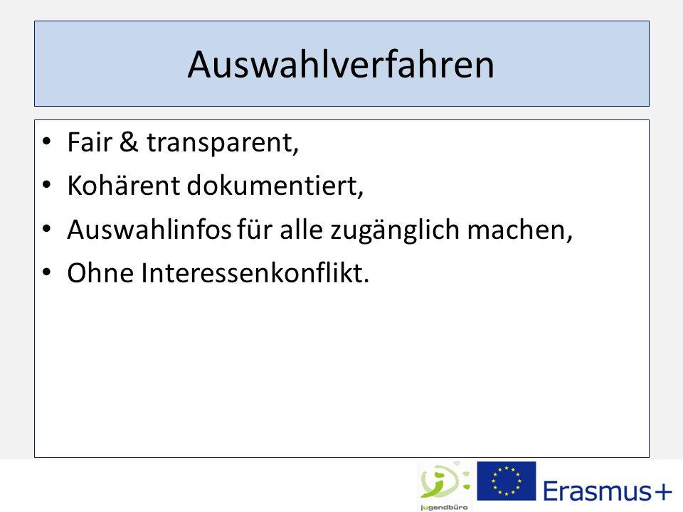 Auswahlverfahren Fair & transparent, Kohärent dokumentiert,