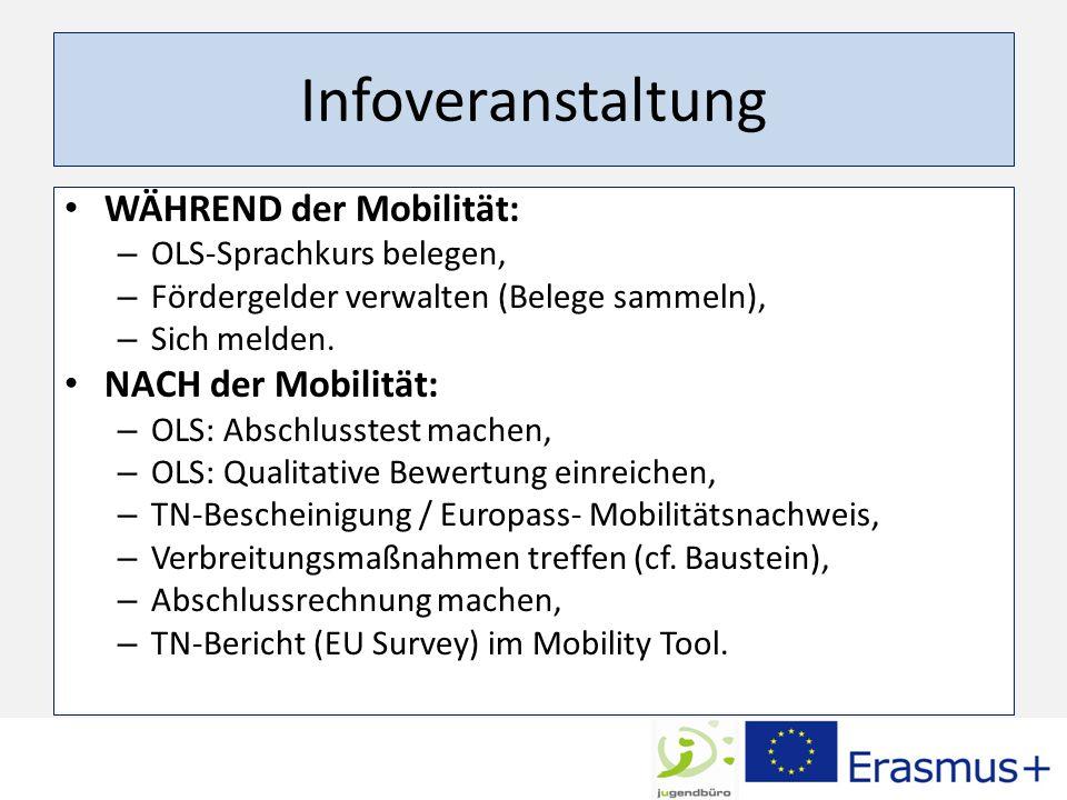 Infoveranstaltung WÄHREND der Mobilität: NACH der Mobilität: