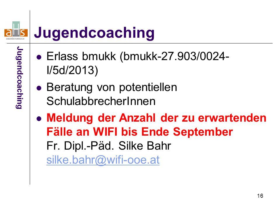 Jugendcoaching Erlass bmukk (bmukk-27.903/0024-I/5d/2013)