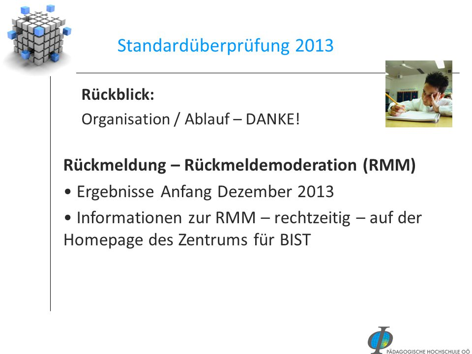 Standardüberprüfung 2013 Rückmeldung – Rückmeldemoderation (RMM)