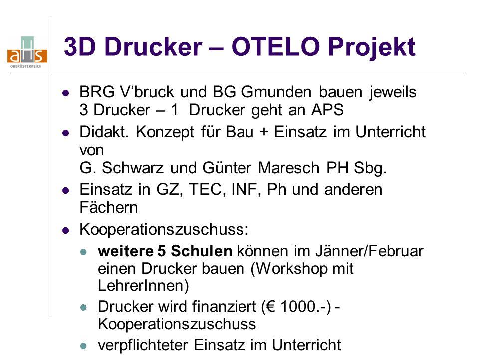 3D Drucker – OTELO Projekt