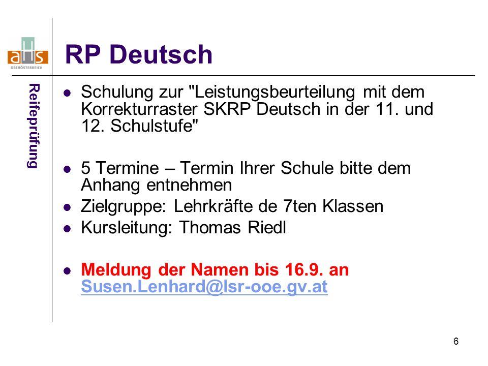 RP Deutsch Reifeprüfung. Schulung zur Leistungsbeurteilung mit dem Korrekturraster SKRP Deutsch in der 11. und 12. Schulstufe