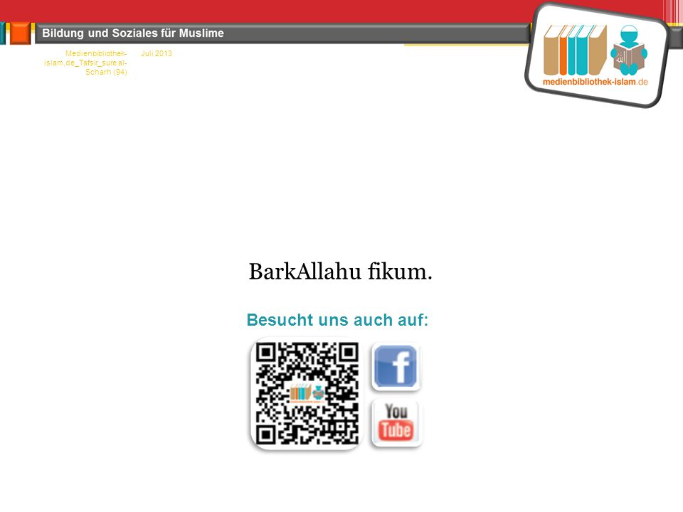BarkAllahu fikum. Besucht uns auch auf: