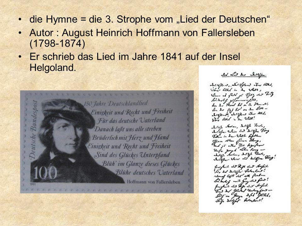 """die Hymne = die 3. Strophe vom """"Lied der Deutschen"""