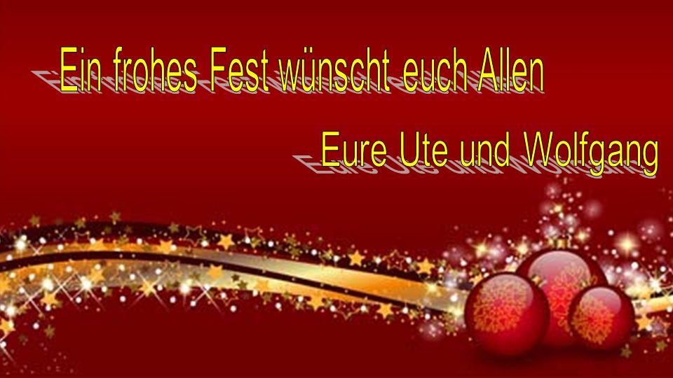 Ein frohes Fest wünscht euch Allen