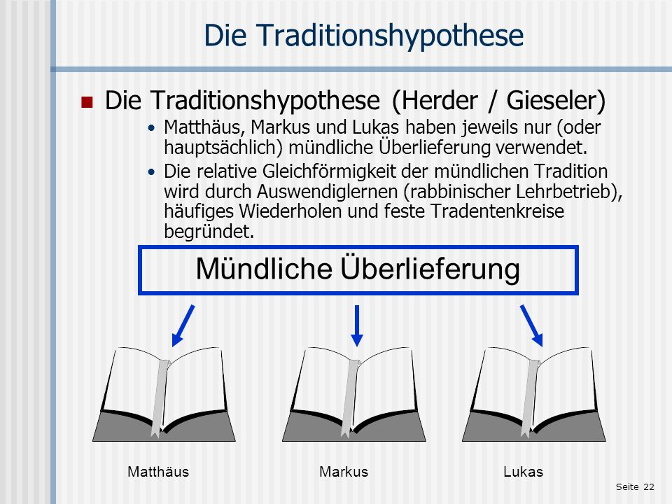 Die Traditionshypothese