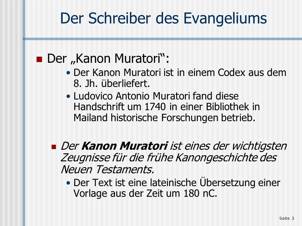 Der Schreiber des Evangeliums