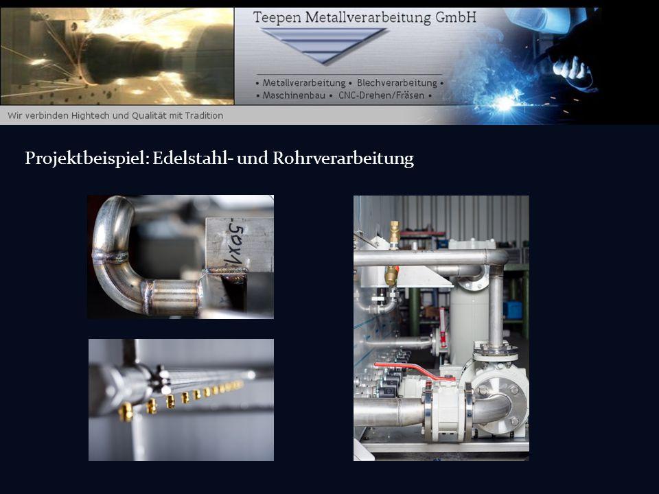 Projektbeispiel: Edelstahl- und Rohrverarbeitung