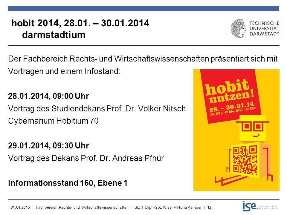 hobit 2014, 28.01. – 30.01.2014 darmstadtium