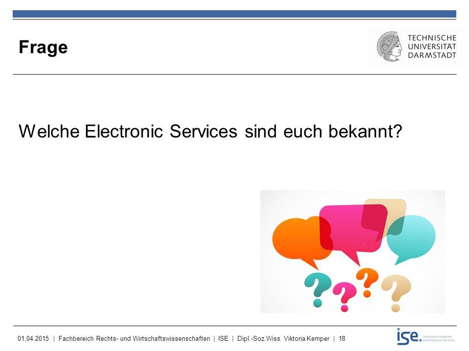 Frage Welche Electronic Services sind euch bekannt