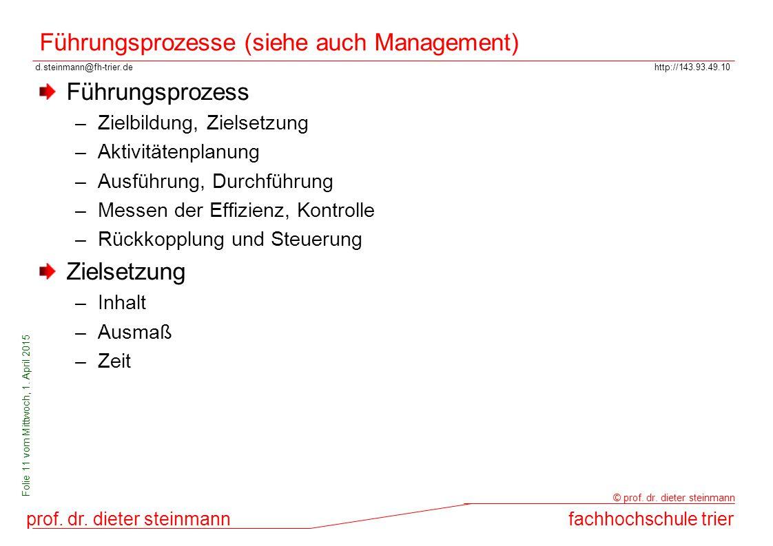 Führungsprozesse (siehe auch Management)