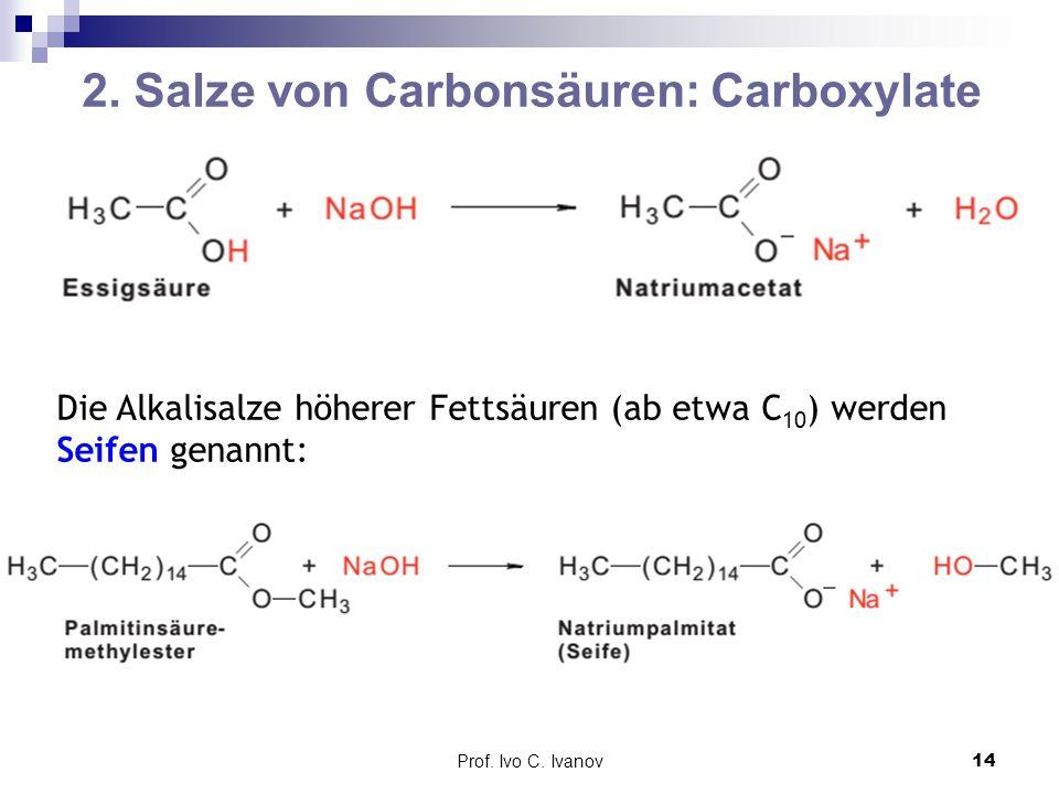 2. Salze von Carbonsäuren: Carboxylate