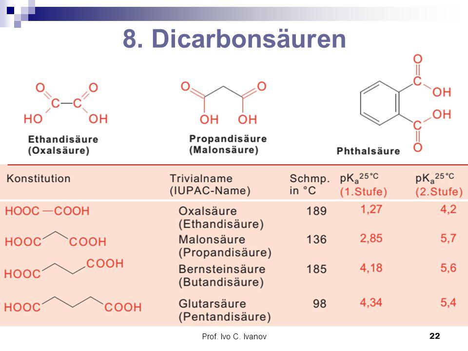 8. Dicarbonsäuren Prof. Ivo C. Ivanov