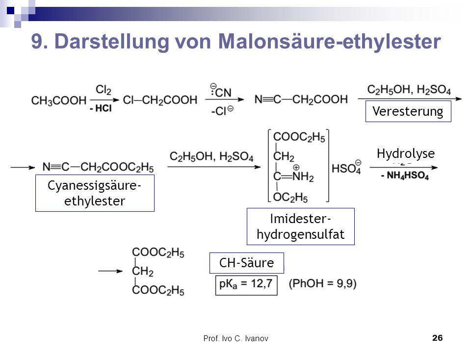 9. Darstellung von Malonsäure-ethylester