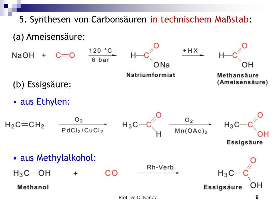 5. Synthesen von Carbonsäuren in technischem Maßstab: