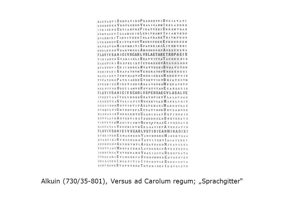 """Alkuin (730/35-801), Versus ad Carolum regum; """"Sprachgitter"""